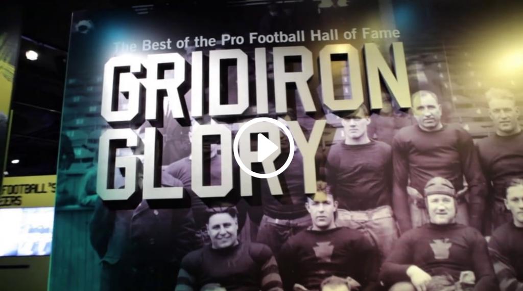 Pro Football Hall of Fame - Gridiron Glory